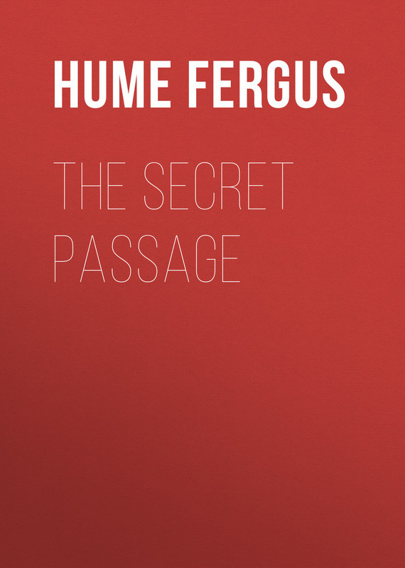 Hume Fergus The Secret Passage hume fergus the red window