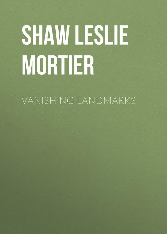 Shaw Leslie Mortier Vanishing Landmarks