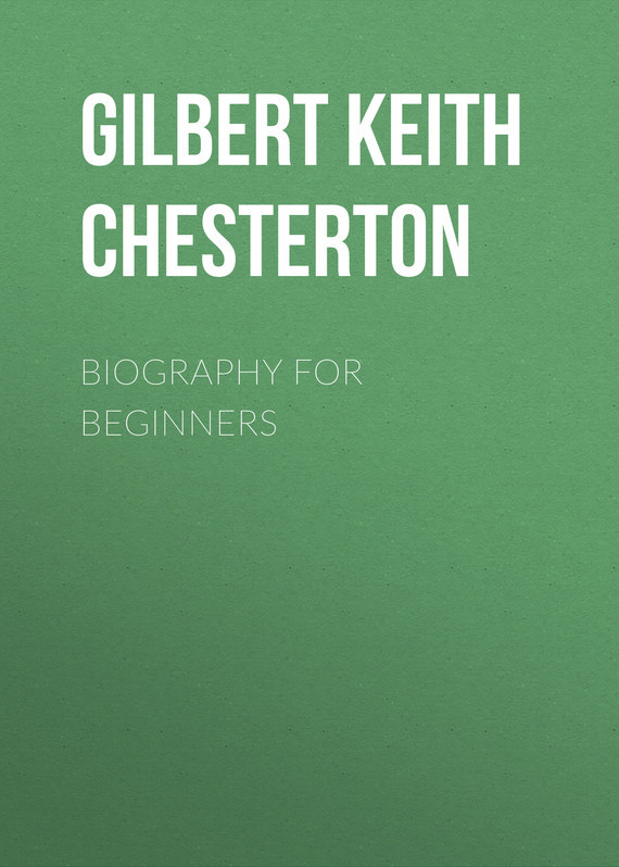 Gilbert Keith Chesterton Biography for Beginners