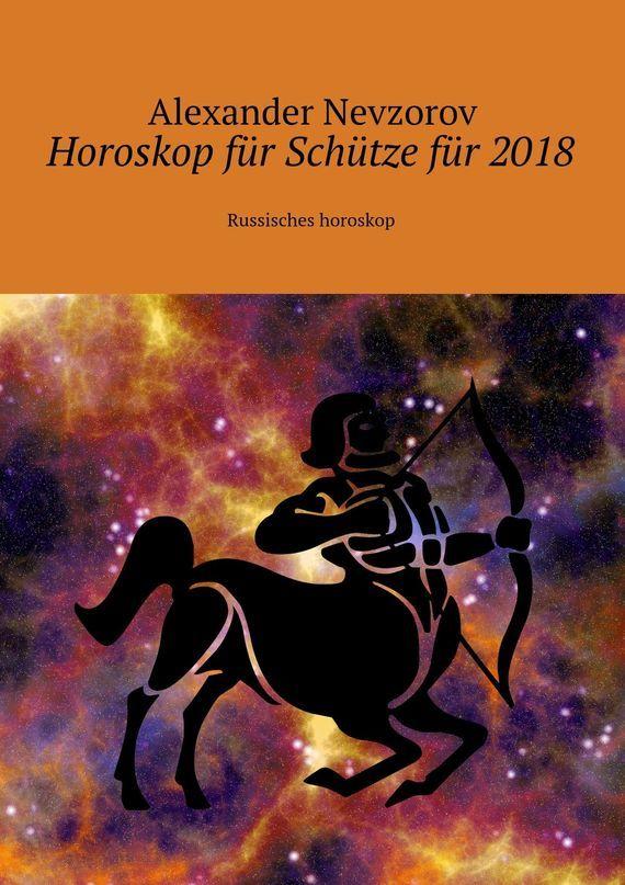 Alexander Nevzorov Horoskop für Schützefür 2018. Russisches horoskop pris für dümmi