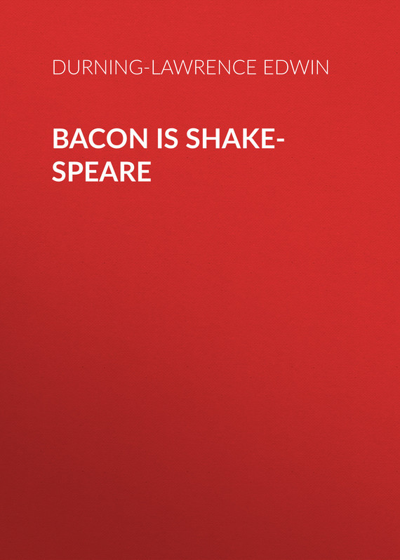 Durning-Lawrence Edwin Bacon is Shake-Speare