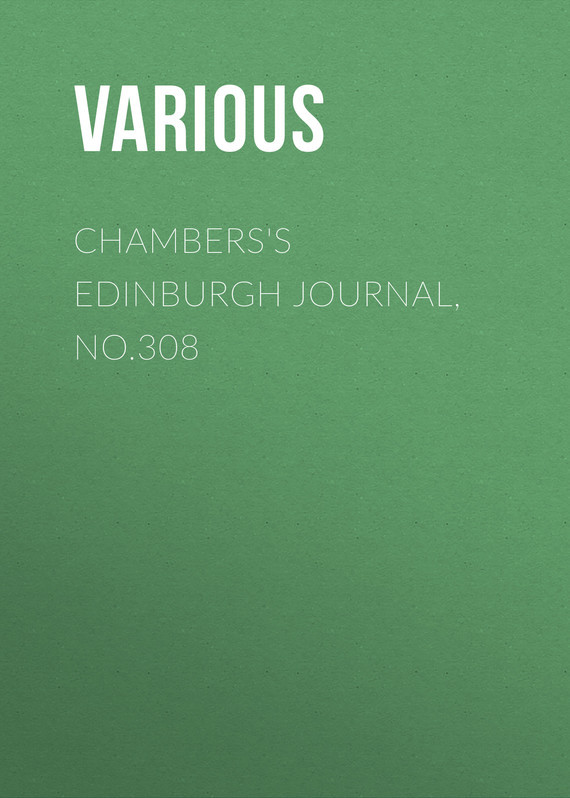 Chambers's Edinburgh Journal, No.308