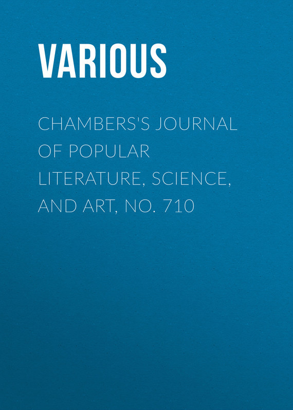 Various Chambers's Journal of Popular Literature, Science, and Art, No. 710 fundamentals of forensic science