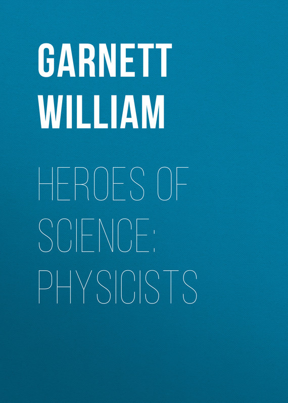 Garnett William Heroes of Science: Physicists fundamentals of forensic science