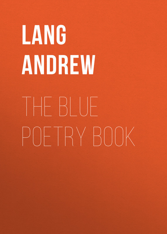Lang Andrew The Blue Poetry Book lang andrew angling sketches