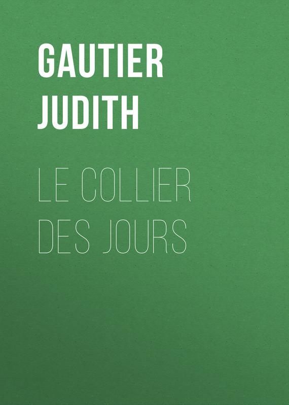 Gautier Judith Le collier des jours l ecume des jours