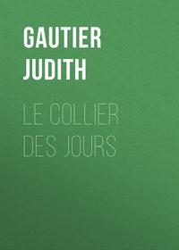 Gautier Judith - Le collier des jours