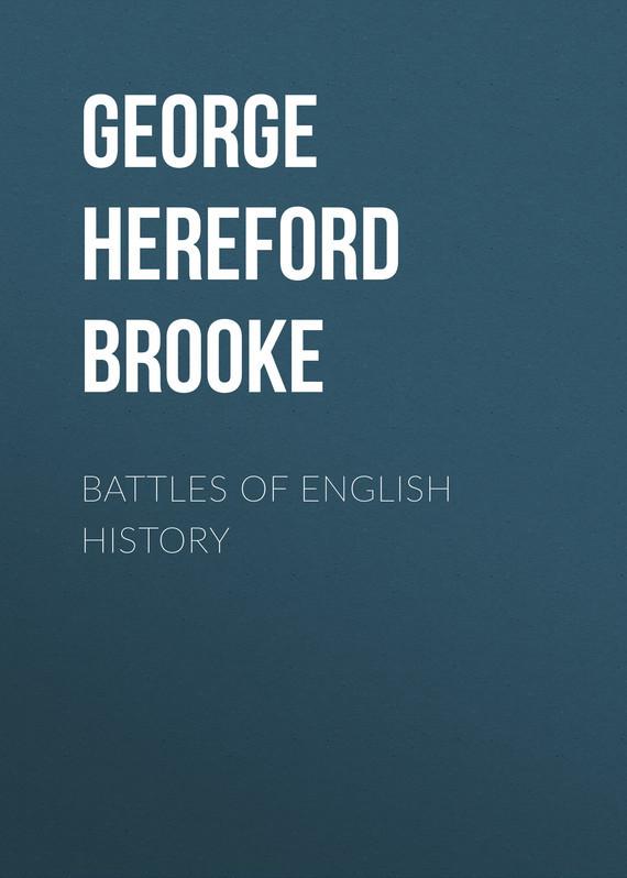 George Hereford Brooke Battles of English History charmante gb 031503a af brooke
