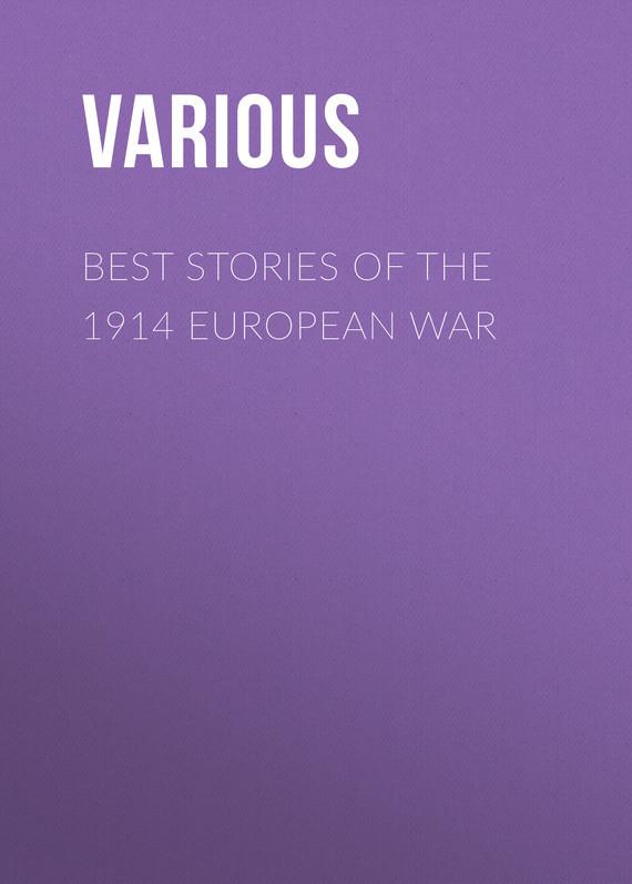 Various Best Stories of the 1914 European War 25 best stories