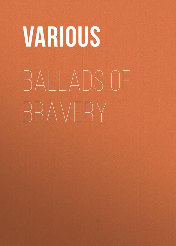 Various Ballads of Bravery