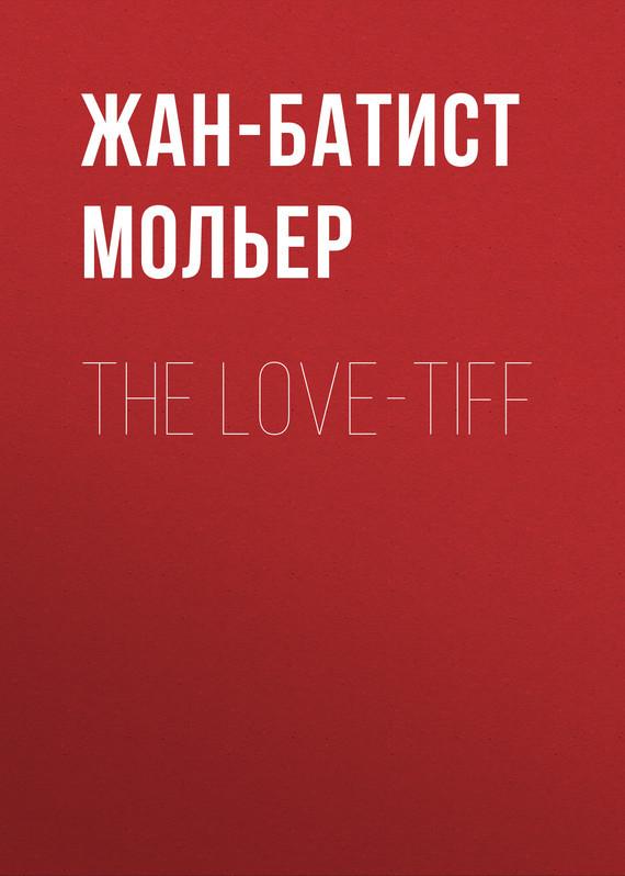 Жан-Батист Мольер. The Love-Tiff