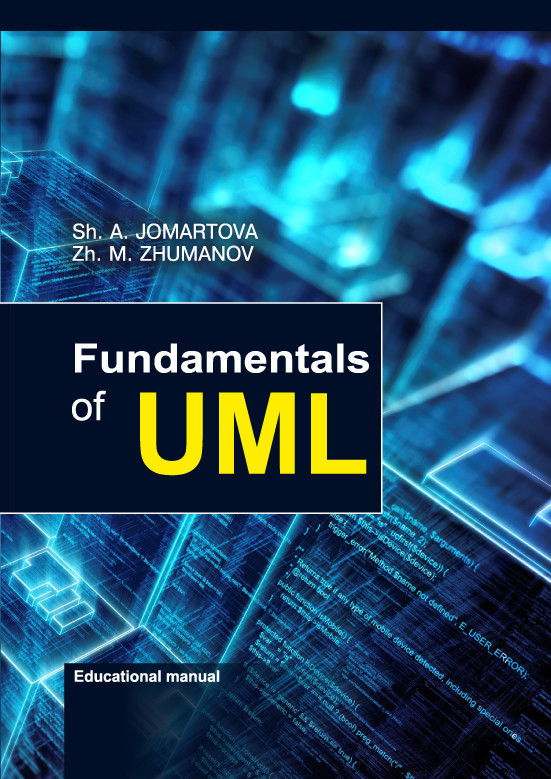 Sholpan Jomartova Fundamentals of UML. Educational manual sholpan jomartova fundamentals of uml educational manual