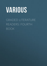 Various - Graded Literature Readers: Fourth Book
