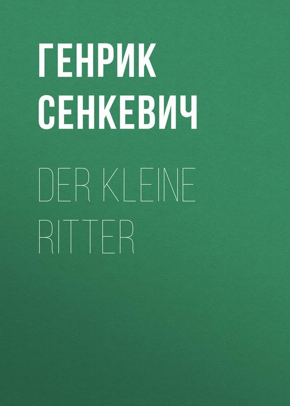 Генрик Сенкевич Der kleine Ritter der kleine konig psst dornroschen schlaft