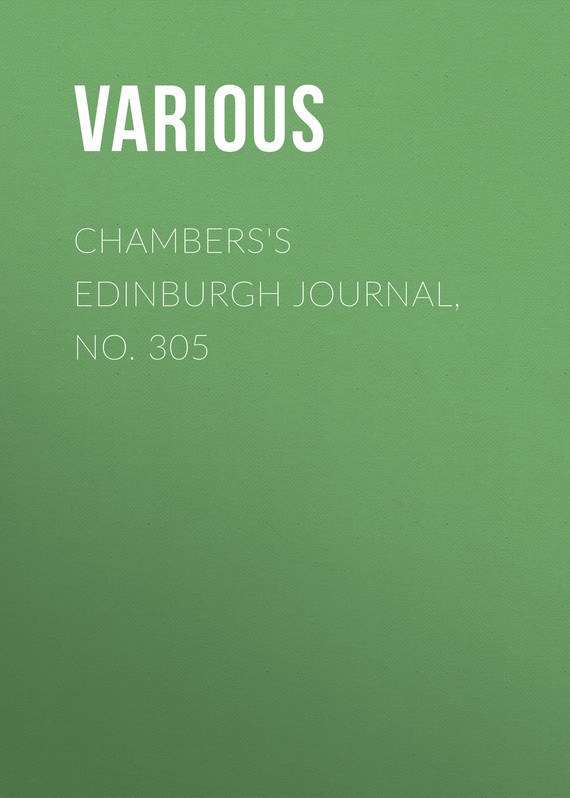 Chambers's Edinburgh Journal, No. 305