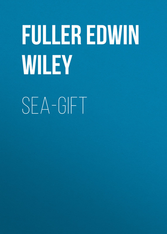 Fuller Edwin Wiley Sea-gift wiley the wiley trading guide volume ii