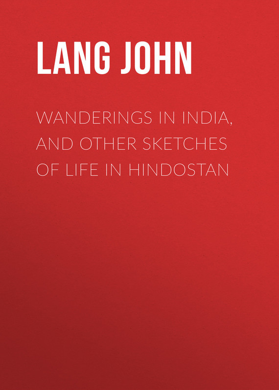 Lang John Wanderings in India, and Other Sketches of Life in Hindostan scavengers in india page 1