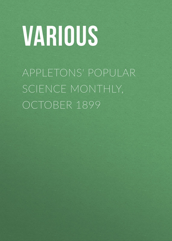 Appletons' Popular Science Monthly, October 1899