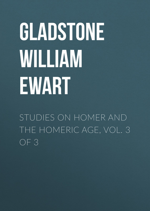 Gladstone William Ewart Studies on Homer and the Homeric Age, Vol. 3 of 3 anatomical studies on species of subfamily stachyoideae lamiaceae