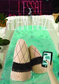 Adam Maze - l'essai