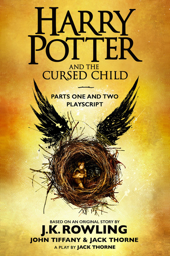 Дж. К. Роулинг Harry Potter and the Cursed Child – Parts One and Two rowling j k harry potter and the cursed child parts i