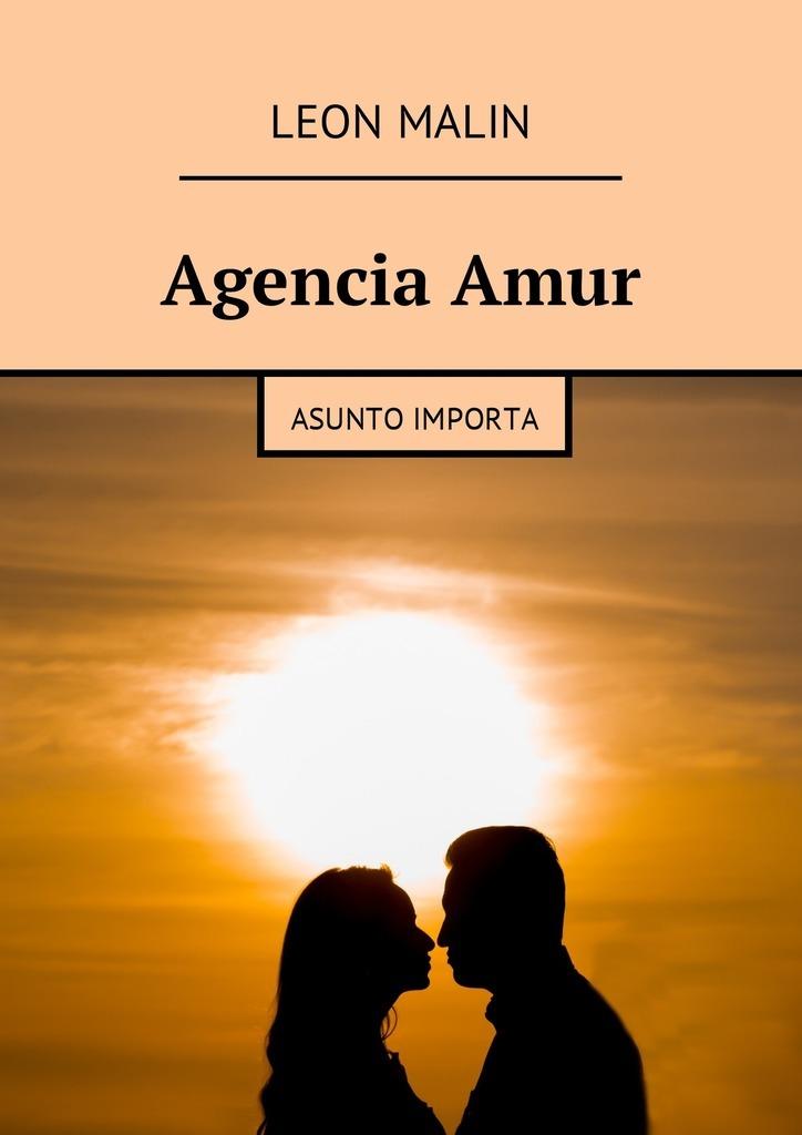 Leon Malin AgenciaAmur. Asunto importa la tia julia y el escribidor