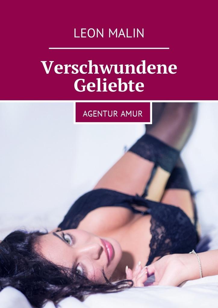 Leon Malin Verschwundene Geliebte. AgenturAmur ISBN: 9785448595110 fqp7n80c to220 7a800v 7n80