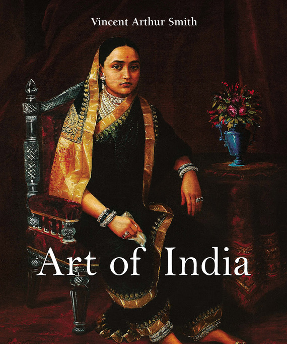 Vincent Arthur Smith Art of India ]special places to stay india and sri lanka kristi