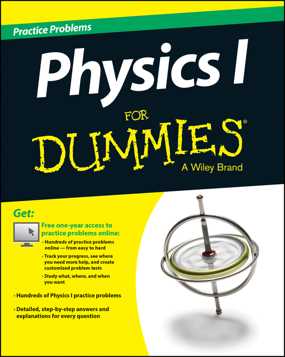 все цены на Consumer Dummies Physics I Practice Problems For Dummies (+ Free Online Practice) в интернете