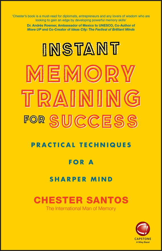 Chester Santos Instant Memory Training For Success richard tyler jolt shake up your thinking and upgrade your impact for extraordinary success
