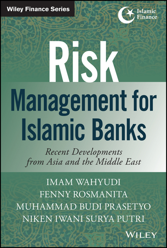 Imam Wahyudi Risk Management for Islamic Banks risk analysis and management
