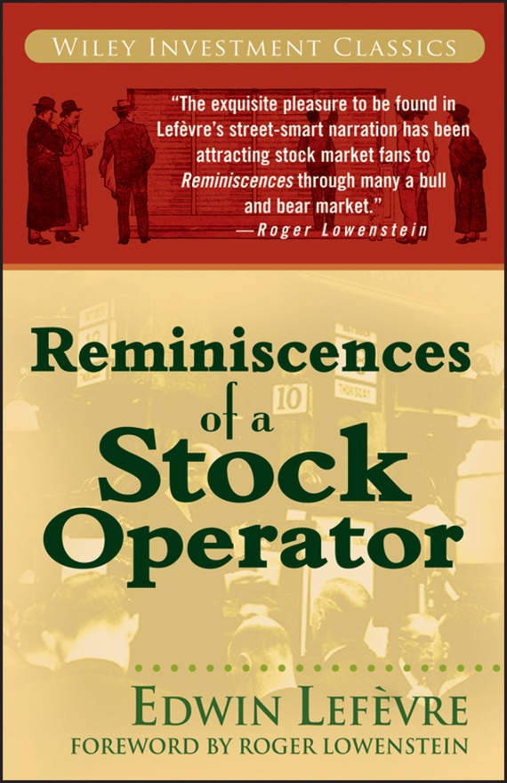 Lefèvre Edwin Reminiscences of a Stock Operator managing operational risk in financial markets