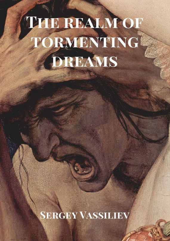 Sergey Vassiliev The realm of tormenting dreams knowledge management – classic