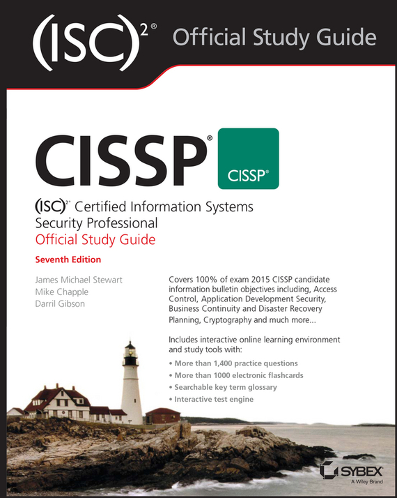 Darril Gibson CISSP (ISC)2 Certified Information Systems Security Professional Official Study Guide david coleman d cwna certified wireless network administrator official study guide exam pw0 104