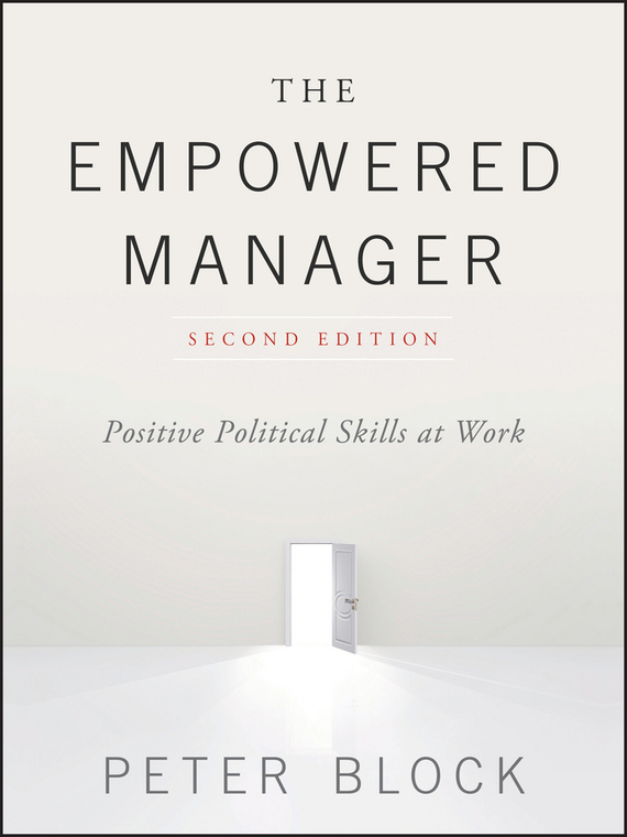 Peter Block The Empowered Manager antonaros s the teacher s basic tools the teacher as manager