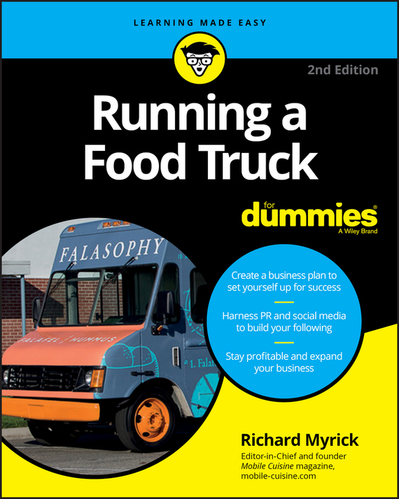 Richard Myrick Running a Food Truck For Dummies richard cascarino e auditor s guide to it auditing