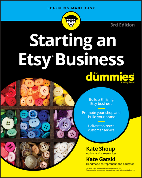 Kate Gatski Starting an Etsy Business For Dummies kate shoup starting an etsy business for dummies