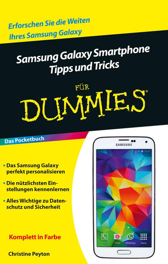 Peyton Christine Samsung Galaxy Smartphone Tipps und Tricks für Dummies v seti poiavilsia obzor samsung galaxy a5 2017