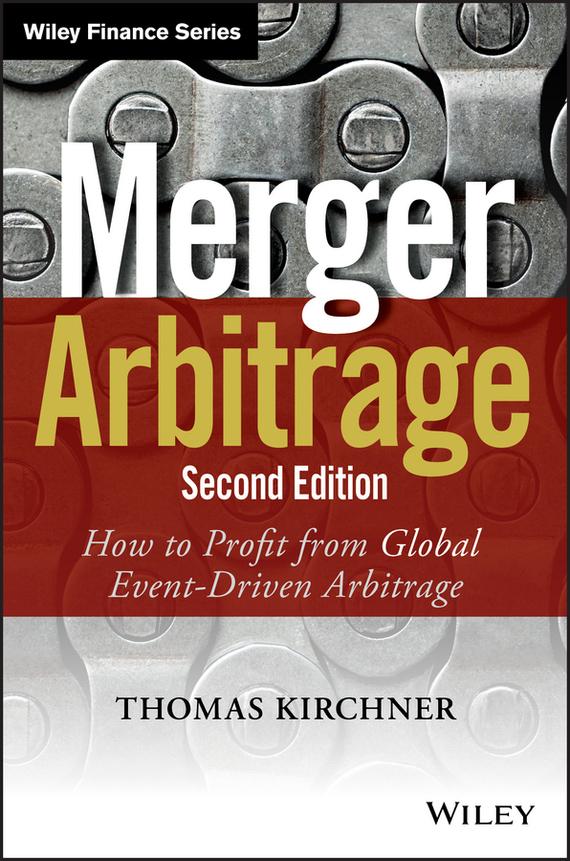 Thomas Kirchner Merger Arbitrage philosophical essays paper