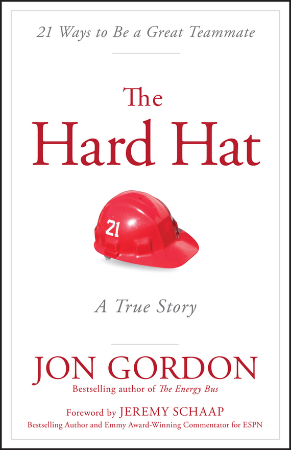 Jon Gordon The Hard Hat