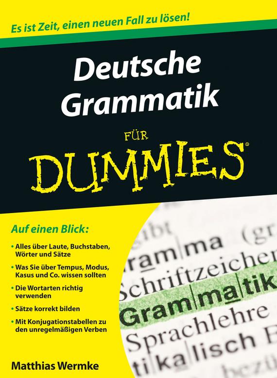 Wermke Matthias Deutsche Grammatik für Dummies