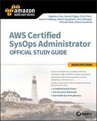 Stephen Cole - AWS Certified SysOps Administrator Official Study Guide