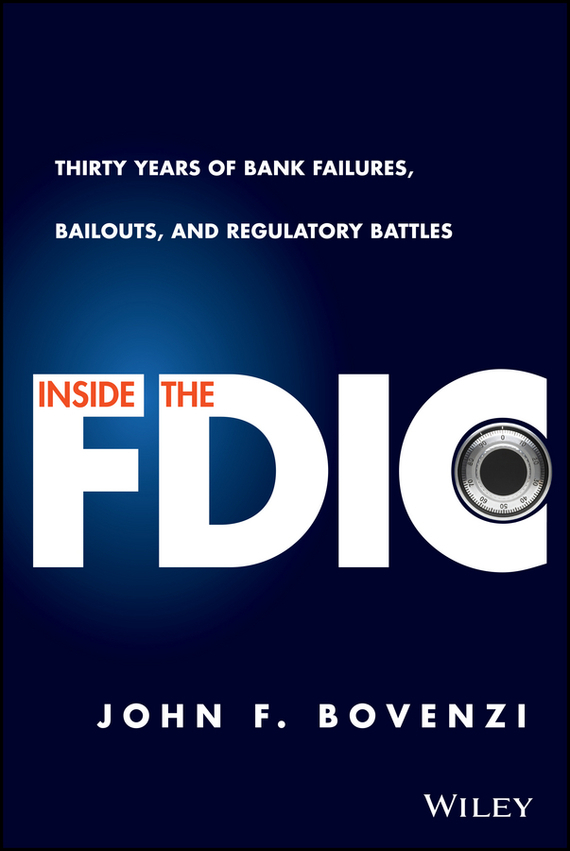 John F. Bovenzi Inside the FDIC analysis for financial management