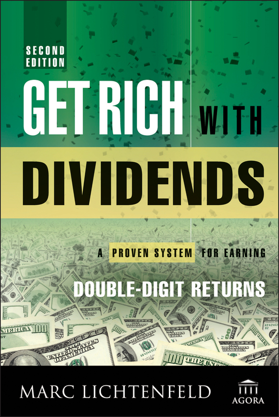 Marc Lichtenfeld Get Rich with Dividends analysis for financial management