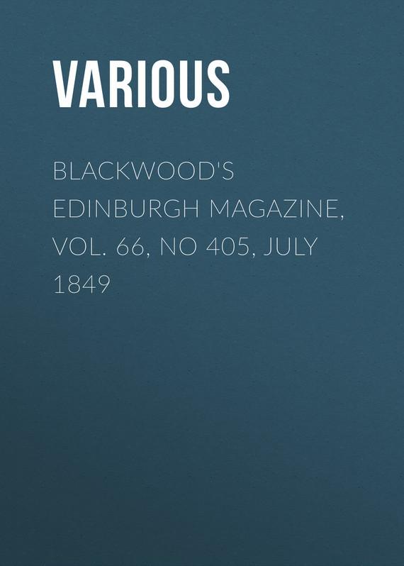 Blackwood's Edinburgh Magazine, Vol. 66, No 405, July 1849