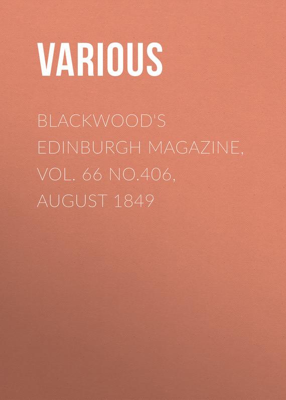 Blackwood's Edinburgh Magazine, Vol. 66 No.406, August 1849