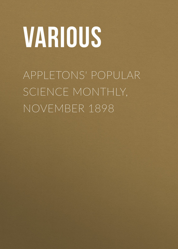 Appletons' Popular Science Monthly, November 1898