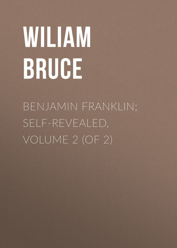 Bruce Wiliam Cabell Benjamin Franklin; Self-Revealed, Volume 2 (of 2) inhuman volume 2