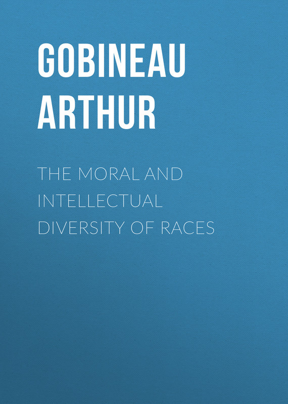 Gobineau Arthur The Moral and Intellectual Diversity of Races material compensation of moral damage