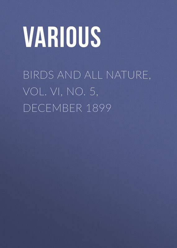 Various Birds and All Nature, Vol. VI, No. 5, December 1899 new lone wolf and cub vol 5